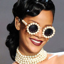 Rihanna with her pearl glasses.